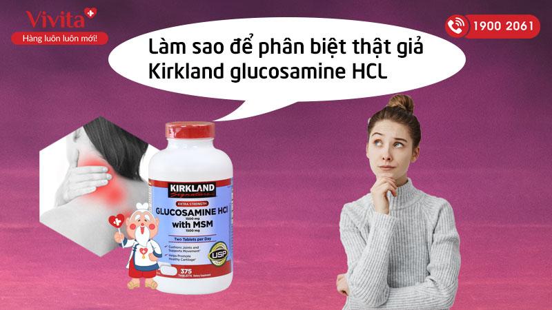 cách phân biệt kirkland glucosamine hcl 1500mg thật giả