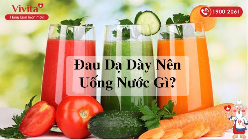 đau dạ dày nên uống gì