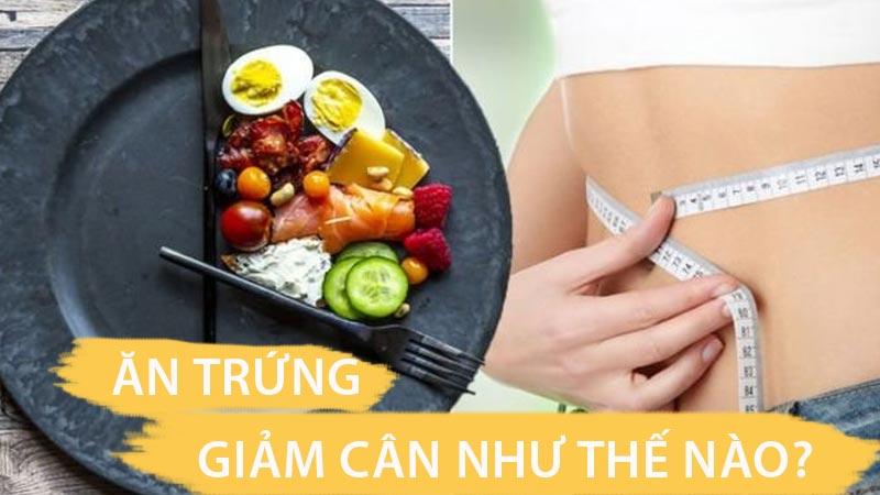 ăn trứng giảm cân