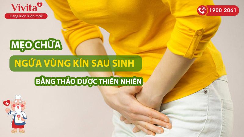 meo-chua-ngua-vung-kin-sau-sinh-bang-thao-duoc-tu-nhien