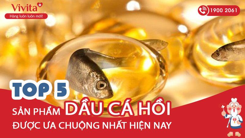 top-5-san-pham-dau-ca-hoi-tot-va-duoc-ua-chuong-nhat-hien-nay