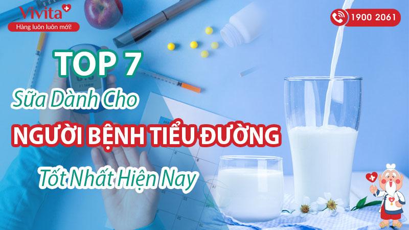 top-7-sua-danh-cho-nguoi-tieu-duong-tot-nhat-hien-nay