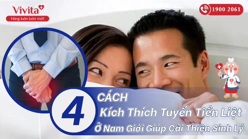 4-cach-kich-thich-tuyen-tien-liet-nam-gioi-giup-cai-thien-sinh-ly