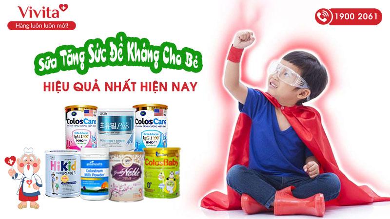 Sữa nào tăng sức đề kháng cho bé