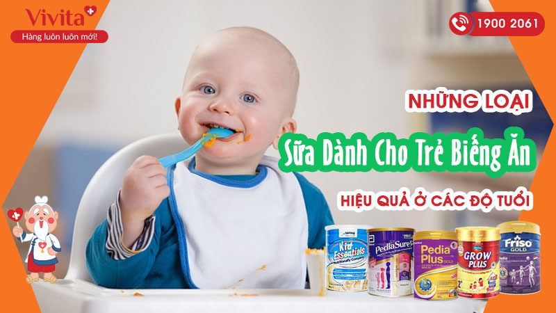 Những loại sữa dành cho trẻ biếng ăn