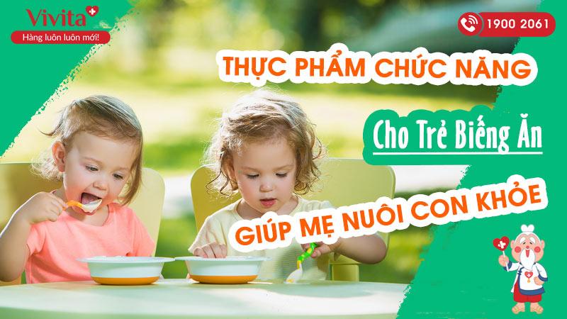 thực phẩm chức năng cho trẻ biếng ăn