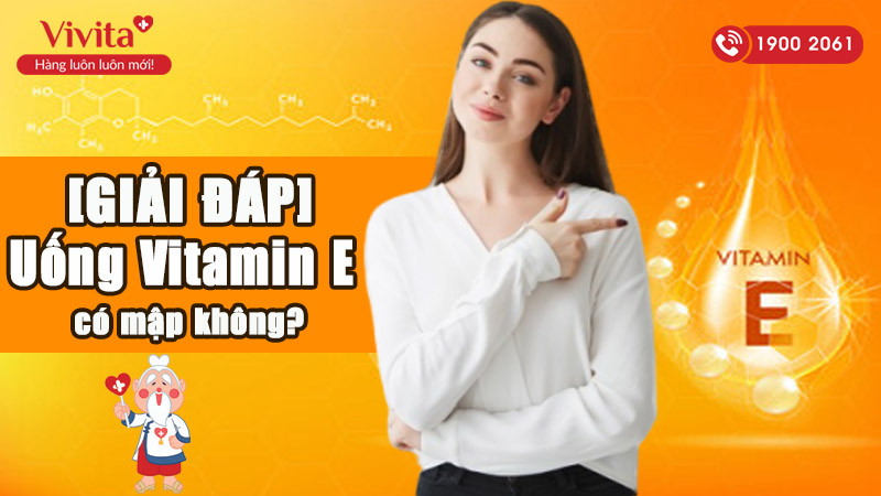 uong vitamin e co map khong