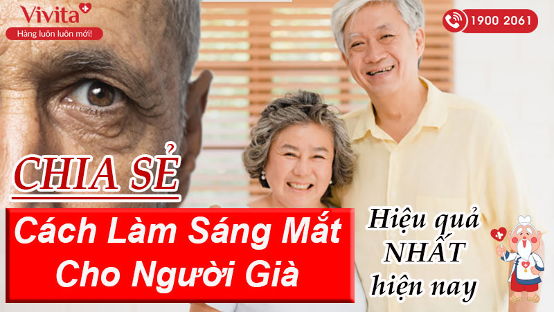 cách làm sáng mắt cho người già