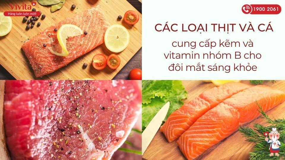 Các loại thịt và cá cung cấp vitamin bổ mắt cho trẻ