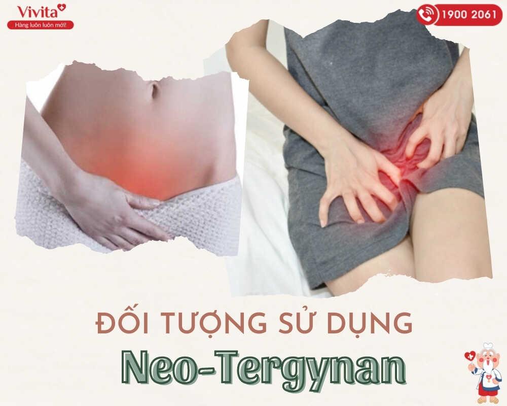 Đối tượng sử dụng thuốc đặt viêm phụ khoa Neo-Tergynan.