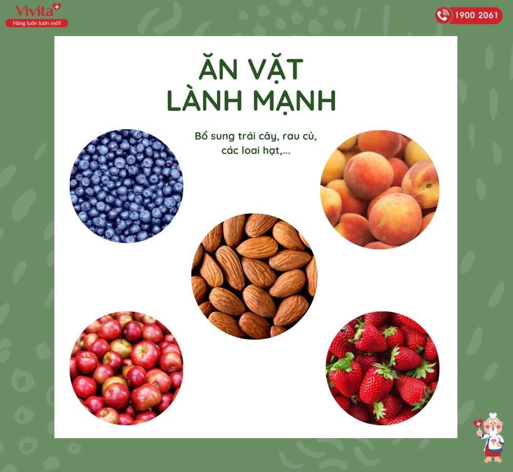 Ăn các loại hạt, hoa quả để bổ sung hàm lượng dinh dưỡng cao.