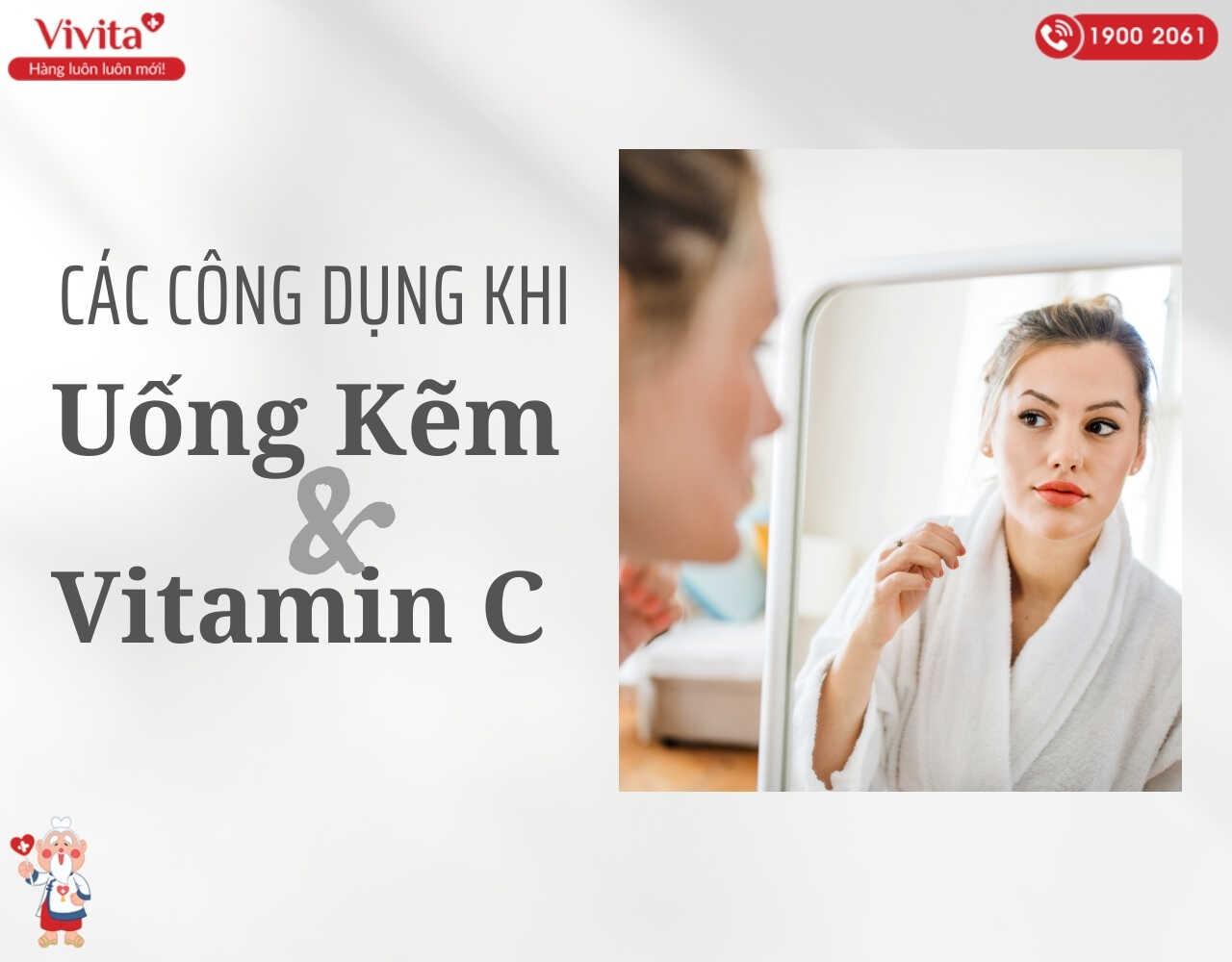 Những lợi ích không tưởng khi đồng thời uống kẽm và vitamin C trị mụn.