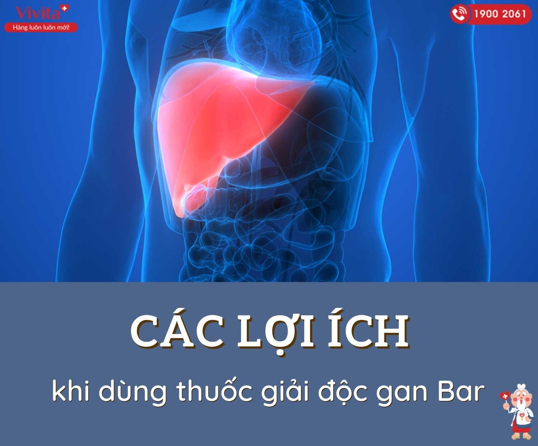 Thảo dược mát gan Bar với thành phần lành tính sẽ hỗ trợ một cách tốt nhất cho các chức năng của gan.
