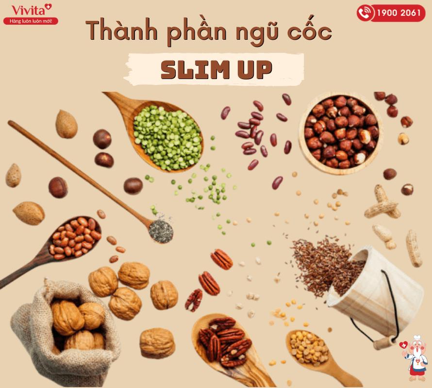 Thành phần của ngũ cốc Slim Up đều được đảm bảo chất lượng và chứa đầy dinh dưỡng.